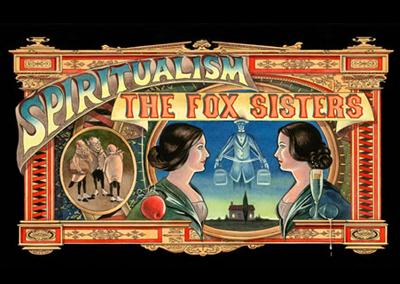 Spiritualism: The Fox Sisters